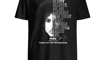 Dearly Beloved We Are Gathered Here Today To Get Through This Thing Called Life Prine Thank You Shirt