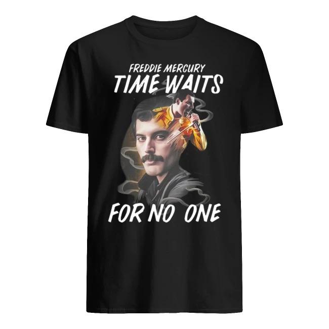 Freddie Mercury time waits for no one shirts