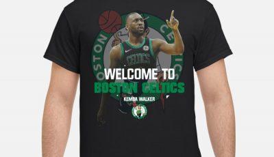 Kemba Walker welcome to Boston Celtics Shirt