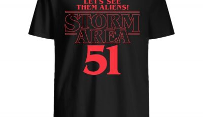 Let's See Them Aliens Storm Area 51 shirt