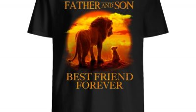 Lion King Father And Son Best Friend Forever Shirt