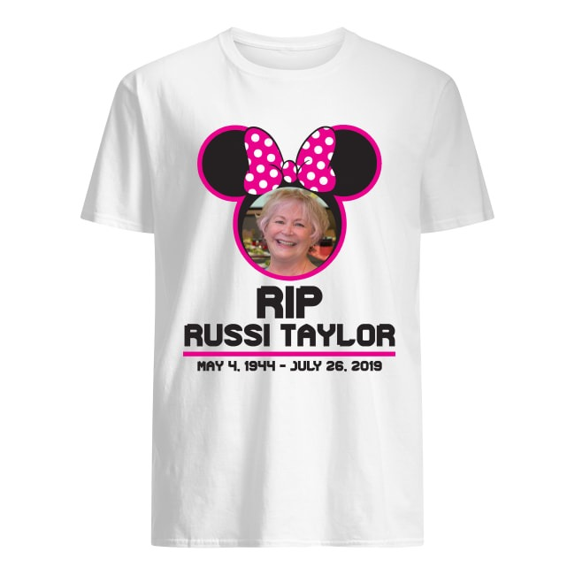 RIP Disney Legend Russi Taylor 1944 2019 Shirt