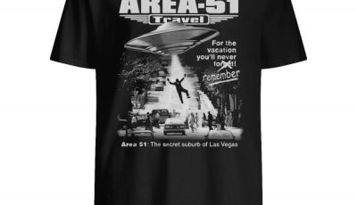 Storm area 51 travel for the vacation you'll never forget remember shirt
