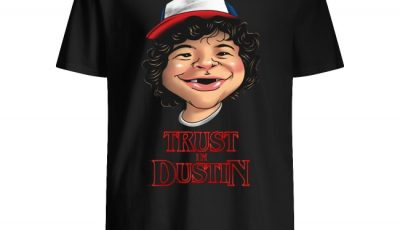 Stranger Things Trust In Dustin Toothless Shirt