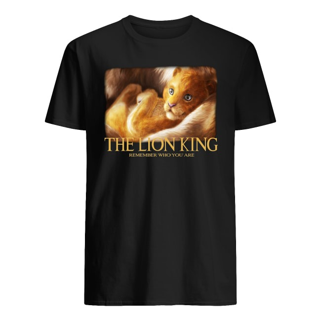 The Lion King Remember Who You Are Shirt