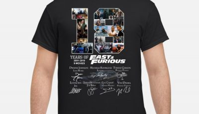 18 Years Of Fast-Furious 2001-2019 9 Movies Signature Shirt
