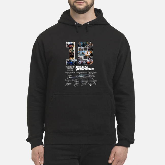 18 Years Of Fast-Furious 2001-2019 9 Movies Signature hoodie