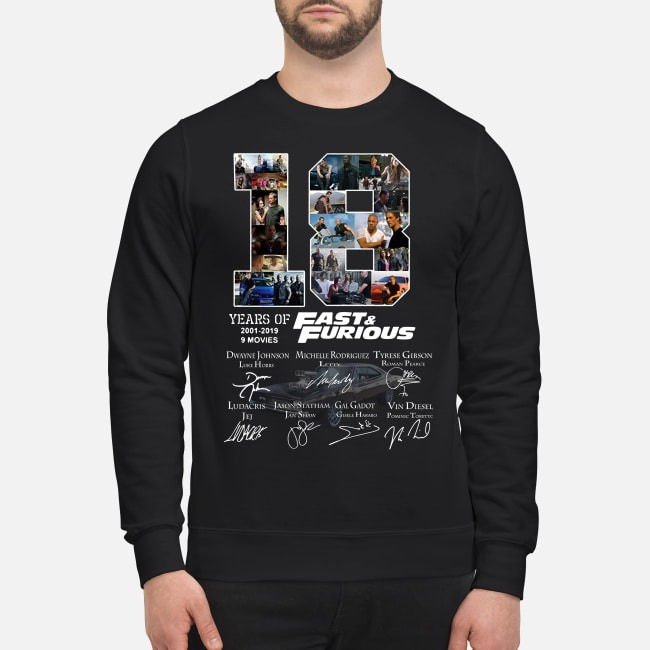18 Years Of Fast-Furious 2001-2019 9 Movies Signature sweater