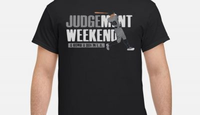 Aaron Judge Judgment Weekend a bomb a day in LA shirt