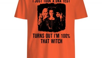 Awesome Hocus Pocus I just took a DNA test turns out i'm 100% that with shirt