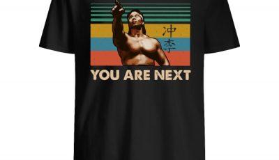 Bloodsport Chong Li You Are Next Shirt