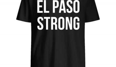 El Paso Strong Shirt