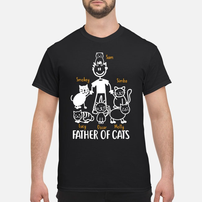 Father Of Cats Sam Smokey Simba Lucy Oscar And Molly Shirt
