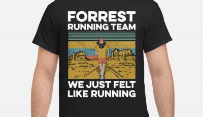 Forrest Gump running team we just felt like running vitage shirt