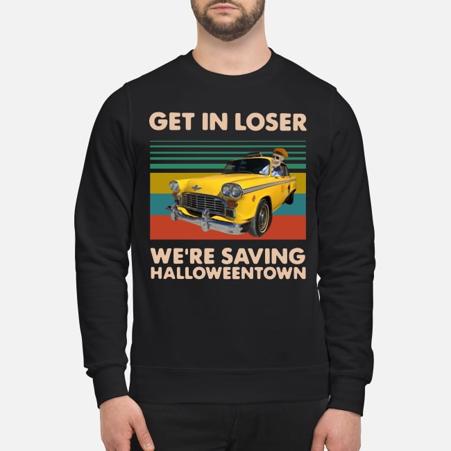 Get in loser we're saving halloweentown benny vintage Sweater