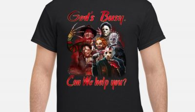 God's Busy Can I help you Horror Characters Halloween shirt