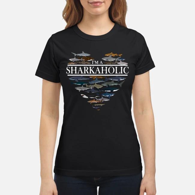 Im a Shark aholic the ocean Ladies