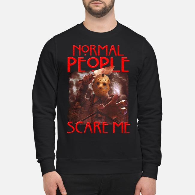 Jason Voorhees Normal People Scare Me Horror Sweater