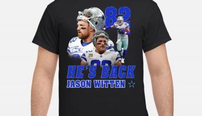 Jason Witten Dallas Cowboys 82 He's Back Shirt