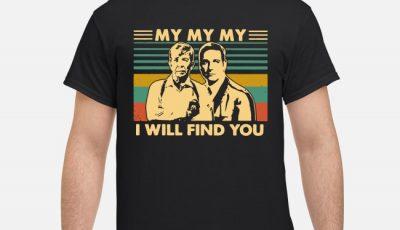 Joe Kenda And Carl Marino My My My I Will Find You Vintage Shirt