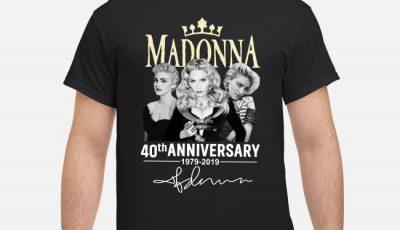 Madonna 40th anniversary 1979-2019 signature shirt
