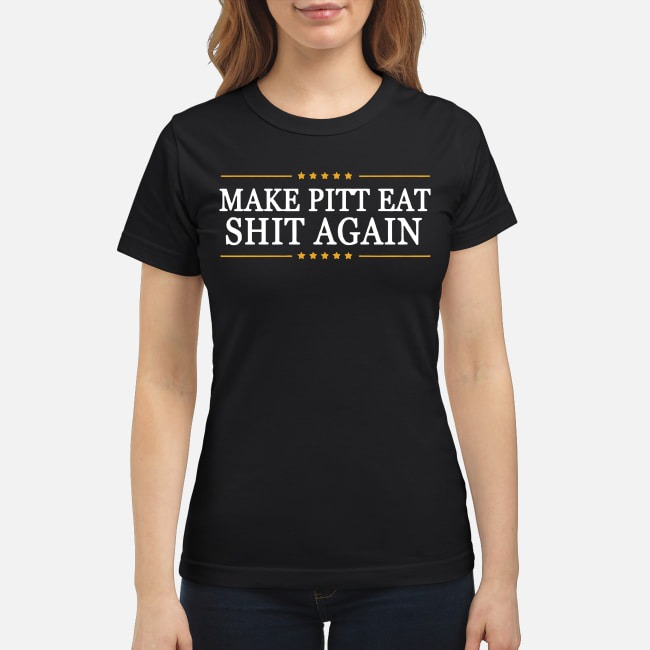 Trump Make Pitt Eat Shit Again Ladies