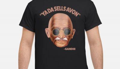 Ya Da Sells Avon Gadhi Shirt
