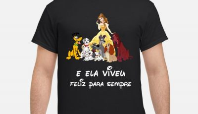 Belle and Dogs and She Lived Happily Ever After Shirt