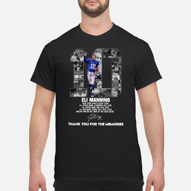 Eli Manning 10 Thank You For The Memories Shirt