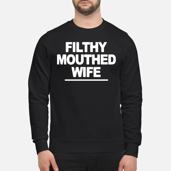 Filthy Mouthed Wife Sweater
