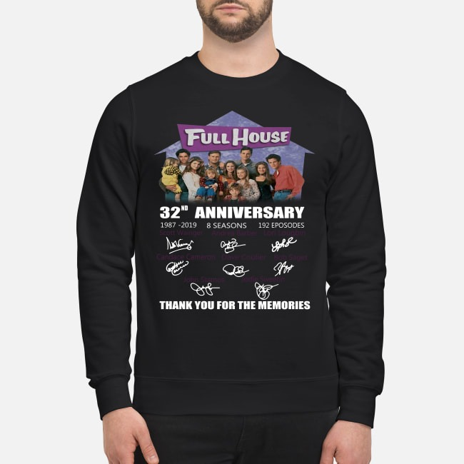 https://kingtees.shop/teephotos/2019/09/Full-House-32nd-anniversary-thank-you-for-the-memories-sweater.jpg