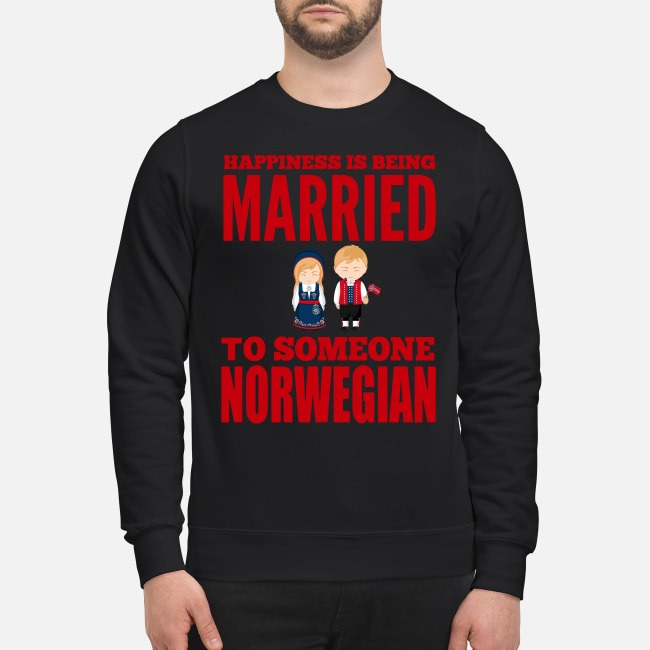 Happiness Is Being Married o Someone Norwegian Sweater