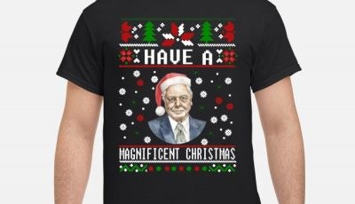 Have a Magnificent Christmas Shirt