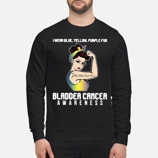 I Wear Blue Yellow Purple For Bladder Cancer Awareness Sweater