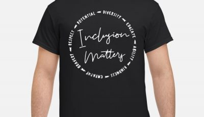Inclusion Matters With Empathy Bravery Shirt