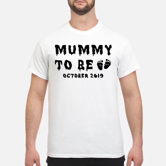 Mummy to be October 2019 Halloween shirt