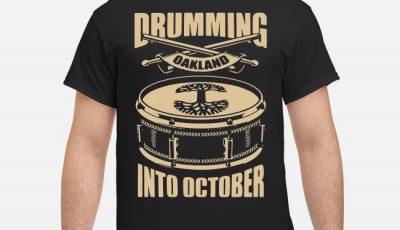 Oaklandish Drumming Into October Shirt