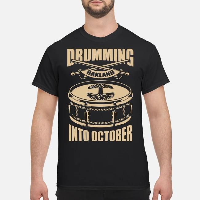 https://kingtees.shop/teephotos/2019/09/Oaklandish-Drumming-Into-October-Shirt.jpg