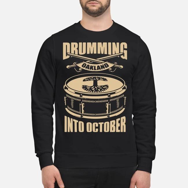https://kingtees.shop/teephotos/2019/09/Oaklandish-Drumming-Into-October-sweater.jpg