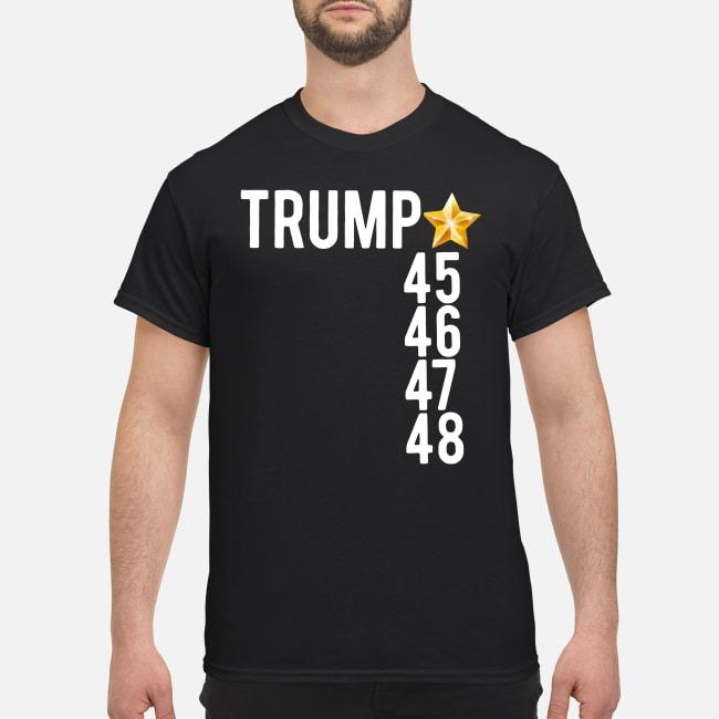 Trump 45 46 47 48 shirt