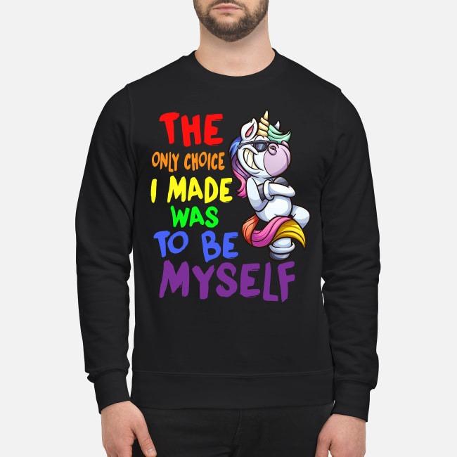 https://kingtees.shop/teephotos/2019/09/Unicorn-the-only-choice-I-made-was-to-be-myself-sweater.jpg