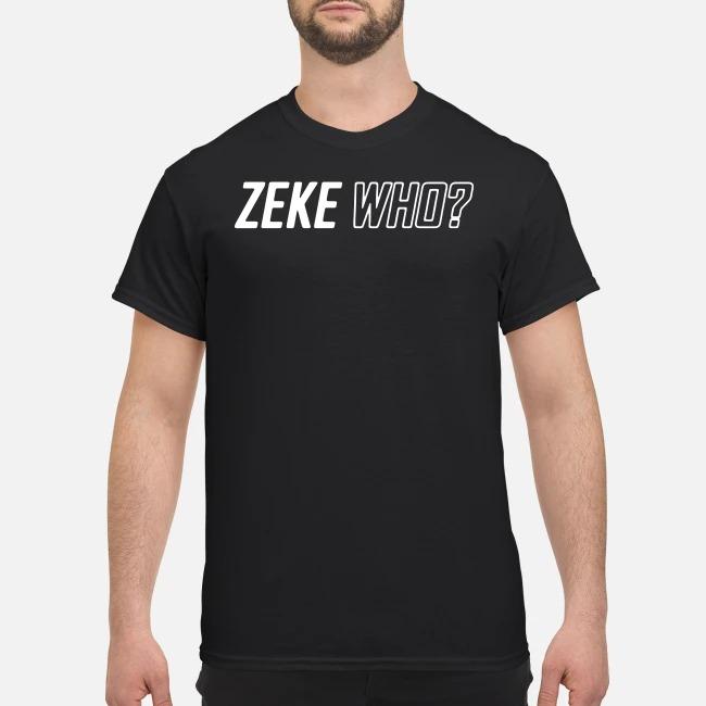 Zeke Who That's Who Shirt