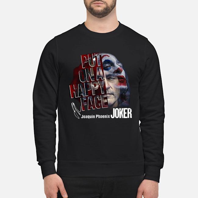 https://kingtees.shop/teephotos/2019/10/But-On-A-Happy-Face-Joaquin-Phoenix-Joker-Signature-sweater.jpg