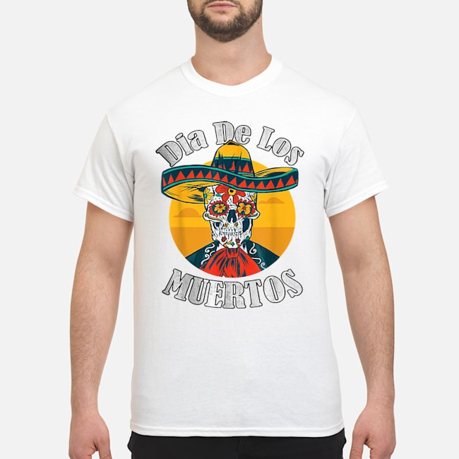 Dia De Los Muertos Day Of The Dead Skull Costume Halloween shirt