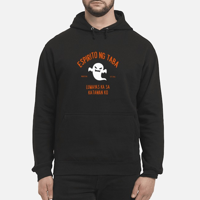 https://kingtees.shop/teephotos/2019/10/Ghost-Espiritu-Ng-Taba-Lumabas-Ka-Sa-Katawan-Ko-Hugotero-Est-2016-hoodie.jpg