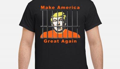 Lock Trump Up AntiTrump Make America Great Shirt