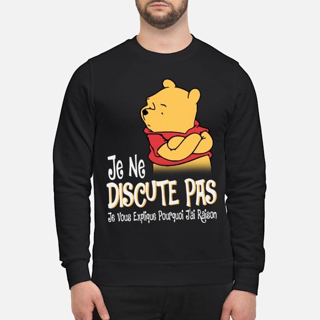 https://kingtees.shop/teephotos/2019/10/Pooh-Je-Ne-Discute-Pas-Je-Vous-Explique-Pourquoi-Jai-Raison-sweater.jpg