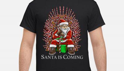 Santa is Coming GOT Christmas Shirt