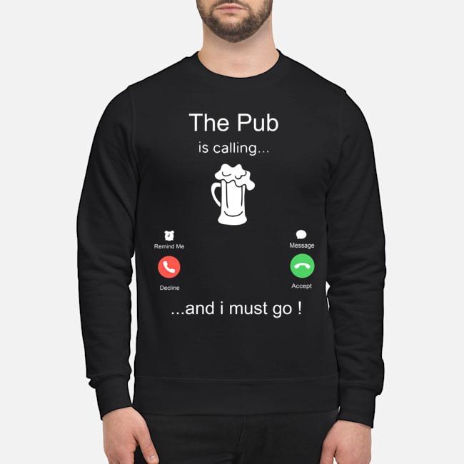 https://kingtees.shop/teephotos/2019/10/The-Pub-is-calling-and-I-must-go-sweater.jpg