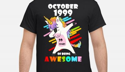 Unicorn October 1999 20 years of being awesome shirt